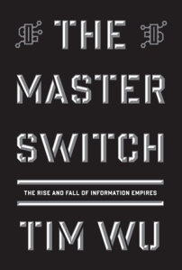 "Cover ""The Master Switch"""