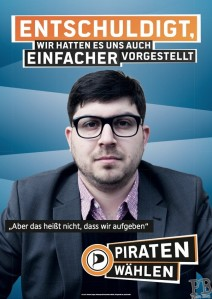 Election poster of the German Pirate Party 2013: ""